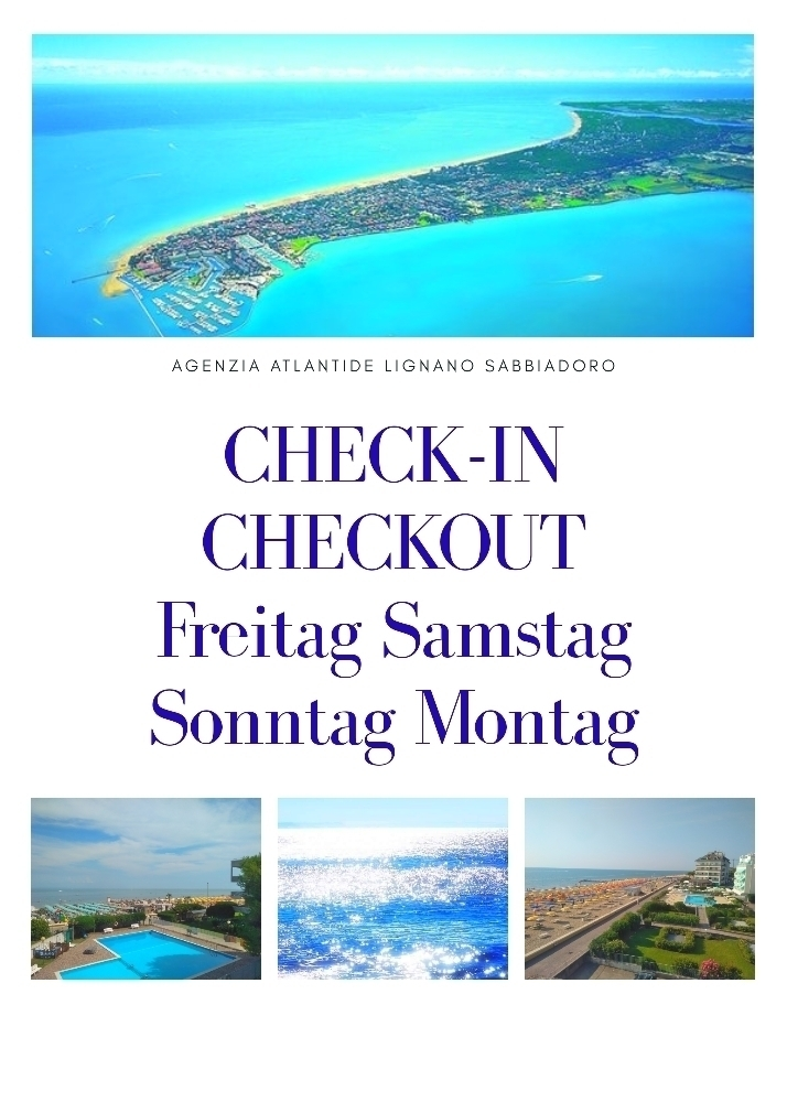 CHECK-IN UND CHECK-OUT FREITAG-SAMSTAG-SONNTAG-MONTAG - agentur ATLANTIDE